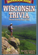 Bathroom Book of Wisconsin Trivia