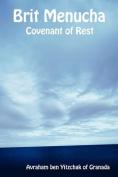 Brit Menucha - Covenant of Rest