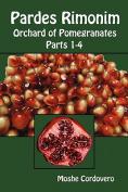 Pardes Rimonim - Orchard of Pomegranates