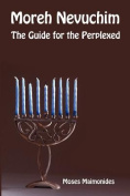 Moreh Nevuchim - The Guide for the Perplexed