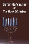 Sefer Ha-Yashar Or The Book Of Jasher
