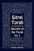 Sitrei Torah, Secrets of the Torah, Vol. 2