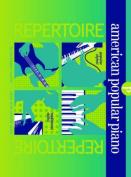 American Popular Piano Repertoire Preparatory