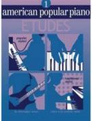 American Popular Piano Etudes 1