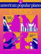 American Popular Piano Etudes 2