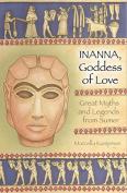Inanna, Goddess of Love