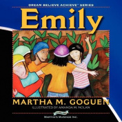 Emily: Dream Believe Achieve