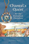 Chantel's Quest for the Enchanted Medallion