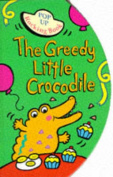 The Greedy Little Crocodile