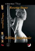 Selling Stephanie
