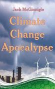 Climate Change Apocalypse