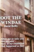 Oot the Windae
