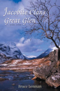The Jacobite Clans of the Great Glen, 1650-1784