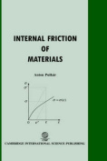 Internal Friction of Materials