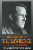 The Last Days of T.E. Lawrence