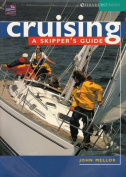 Cruising: A Skipper's Guide