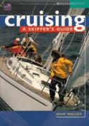 Cruising: A Skipper's Guide
