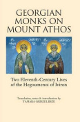 Georgian Monks on Mount Athos