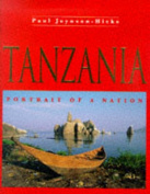 Tanzania: Portrait of a Nation