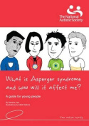 What is Asperger Syndrome and How Will it Affect Me?