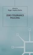 Zero-tolerance Policing