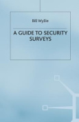 A Guide to Security Surveys