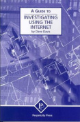 A Guide to Investigating Using the Internet