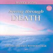 Seeing Through Death
