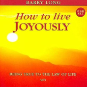 How to Live Joyously [Audio]