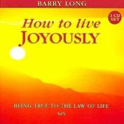 How to Live Joyously