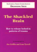 The Shackled Brain