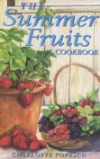 The Summer Fruits Cookbook