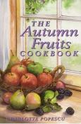 The Autumn Fruits Cookbook
