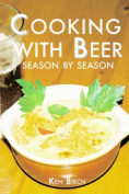 Cooking with Beer Season by Season
