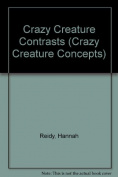 Crazy Creature Contrasts