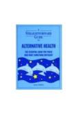 Straightforward Guide to Alternative Health