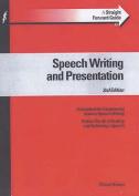 Straightforward Guide To Speech Writing & Presentation