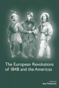 The European Revolutions of 1848 and the Americas