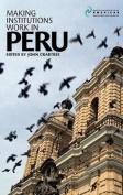 Making Institutions Work in Peru