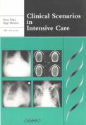 Clinical Scenarios in Intensive Care