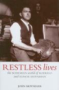 Restless Lives