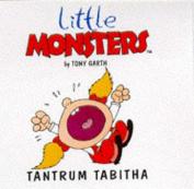Tantrum Tabitha