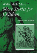 Walter de la Mare, Short Stories for Children