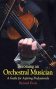 Becoming an Orchestral Musician