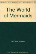 The World of Mermaids