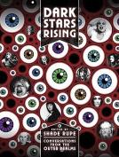 Dark Stars Rising