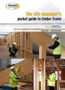 The Site Manager's Pocket Guide to Timber Frame Construction