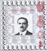 Raymond Roussel: The Biography