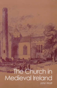 The Church in Medieval Ireland