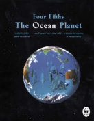 Four-fifths: The Ocean Planet